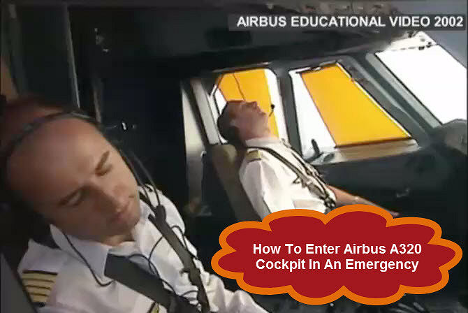 airbus emergency cockpit entry procedure