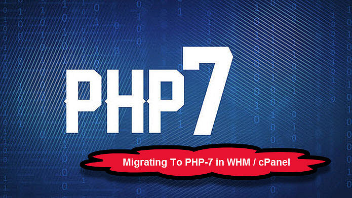 WHM cPanel Easy Apache 4 Migration PHP 7